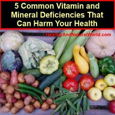 5 vitamins and minerals whose absence harms our health   - - -   http://www.healthyandnaturalworld.com/5-common-vitamin-and-mineral-deficiencies/