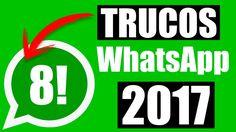 TRUCOS DE WHATSAPP 2017 ! PRUEBALOS