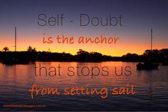 Self doubt #daretodream #livingthedream #dreamtimesail #travelbysea #lifeisgood #dreambelieveachieve #sailing #sunsets #chillaxing #cruisingtheMediterranean #sailingtheworld #sundowners