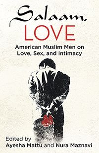 In Salaam, Love, Ayesha Mattu and Nura Maznavi provide a space for American Muslim men to speak openly about their romantic lives, offering frank, funny, and insightful glimpses into their hearts-and bedrooms. The twenty-two writers come from a broad spectrum of ethnic, racial, and religious perspectives-including orthodox, cultural, and secular Muslims-reflecting the strength and diversity of their faith community and of America. On sale February 2, 2014. Paperback, $16.00