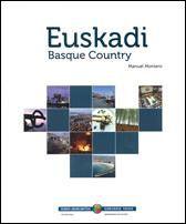 Euskadi = Basque country / Manuel Montero