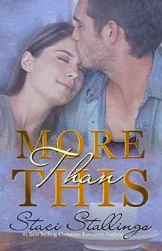 More Than This: Contemporary Christian Romance Novel by Staci Stallings http://www.amazon.com/dp/B00SHZK2YY/ref=cm_sw_r_pi_dp_44Dxwb0DJTTQP