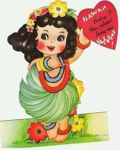 Valentine Hawaii Hula Girl* Free paper dolls at Arielle Gabriel's The International Papef Doll Society and The China Adventures of Arielle Gabriel the huge China travel site by Arielle Gabriel * My Funny Valentine, Fun Valentines Day Ideas, Valentines Day Greetings, Vintage Valentine Cards, Vintage Greeting Cards, Vintage Holiday, Valentine Crafts, Valentine Day Cards, Vintage Postcards