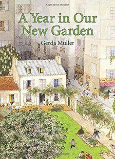 A Year in Our New Garden by Gerda Muller http://www.amazon.com/dp/1782502599/ref=cm_sw_r_pi_dp_llkoxb0TWYDF7