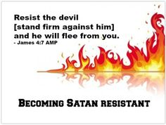 Spiritual Warfare: Knowing Our Enemy, Becoming Satan Resistant