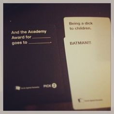 Cards against humanity...epic