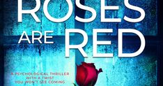 Blogtour: Roses are Red by Miranda Rijks (GIFTED BOOK, REVIEW) Writing Styles, First Novel, Book Gifts, Naive, Great Books, Book Review, Red Roses, Authors, Thriller