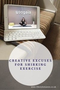 Creative excuses for shirking exercise
