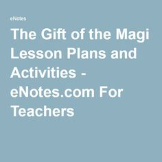 irony in o henry 39 s gift of the magi lesson plan lesson planet secondary english education. Black Bedroom Furniture Sets. Home Design Ideas