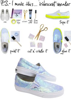 DIY retro shimmery holographic iridescent sneakers- This is so cute! I would do this on a pair of Converse or combat boots if I could. It would look SICK!