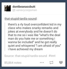 This is literally me with most of my classmates. We joke together, but literally none of those who know me good enough dares to joke about me