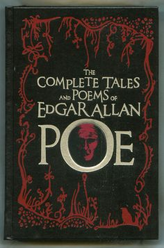 The Complete Tales and Poems of Edgar Allan Poe. Own it!!