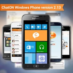 [ChatON Windows Phone version 2.13 Update]  ChatON Windows phone version 2.13 is released! Try useful features such Samsung account linkage, automatic message backup and Anicon.The updated version is available in every windows phones (not only samsung windows phones) Check out other incredible updated feature on ChatON! ChatON Windows phone v.2.13에서 업데이트된 삼성 어카운트 연동, 채팅 히스토리 가져오기, 애니콘 등 유용하고 재미있는 기능을 이용해 보세요. ChatON Windows phone v.2.13은 삼성 단말외 다른 윈도우 폰 제품에서도 사용이 가능합니다.