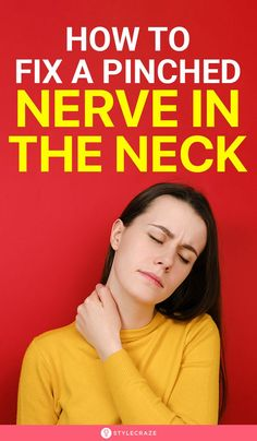 How To Fix A Pinched Nerve In The Neck: Pull up your sleeves and get ready to combat this condition before it leads to any complications. Just take a quick look at the remedies listed in this article, and you can bid goodbye to the pinched nerve in your neck. Read on! #remedies #homeremedies #pinchednerve #tips #tricks