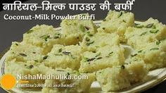 If you want to make the #CoconutMilkPowderBarfi recipe for your own family in Diwali by #NIshaMadhulika