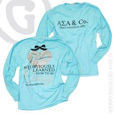 ALPHA SIGMA ALPHA SORORITY MOM'S DAY LONG SLEEVES!! WE GOT CLASS FROM OUR MAMAS! GETSOMEGREEK & TIFFANY & CO. INSPIRED SHIRTS!