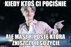 K Meme, Exo Memes, Polish Memes, Very Funny Memes, Funny Mems, Pop Singers, Read News, Reaction Pictures, The Dreamers