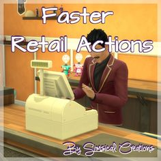 Faster Retail Actions by scarletqueenkat at Mod The Sims via Sims 4 Updates