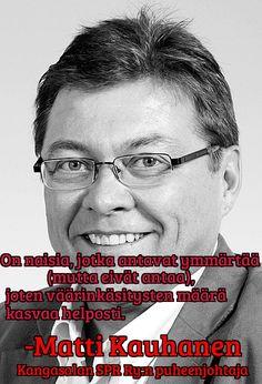 """Matti Kauhanen Kangasalan SPR Ry:n puheenjohtaja täräyttää! """"On lehtien oma asia kertoa, mitä turvapaikanhakijat voivat tehdä. Lehden lukijat taas odottavat, että lehti kertoo siitä heille. Kertomatta jättäminen on myös kannanotto, jos niin asia halutaan ymmärtää."""" Näin sanoo Matti Kauhanen, entinen päätoimittaja ja nykyinen SPR:n Kangasalan puheenjohtaja."""