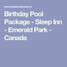Birthday Pool Package - Sleep Inn - Emerald Park - Canada