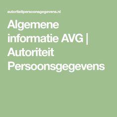 Algemene informatie AVG   Autoriteit Persoonsgegevens