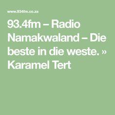 – Radio Namakwaland – Die beste in die weste. Recipies, Tarts, Baking, Abstract, Vest, Recipes, Cake Rolls, Bread Making, Pies
