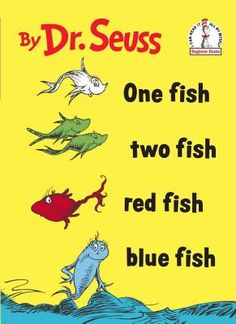 One Fish Two Fish Red Fish Blue Fish/ Dr. Seuss/Malaprop's Bookstore