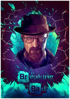 'Breaking Bad Heisenberg Walter White' by Breaking Bad Poster, Walter Breaking Bad, Breaking Bad Arte, Affiche Breaking Bad, Breaking Bad Tv Series, Beaking Bad, Heisenberg, Walter White, Nerd