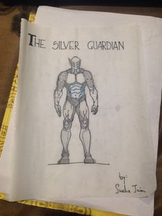 The silver guardian!! Superhero.. My version-sketch-sneha_payelkar_jain