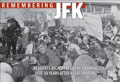 Barrington Suburban Life newspaper is highlighting John F. Kennedy's visit to Barrington on the cover of this week's paper for the 50th anniversary of his assassination.  Visit 365Barrington.com for a snapshot of that story and the others you'll find inside the November 21, 2013 issue of Barrington Suburban Life.