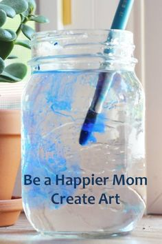 Painting and creating can be great ways to rejuvenate yourself to be a less stressed and happier mom