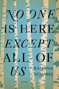 No one is here except all of us, by Ramona Aushbel – cover by Jonathan Gray