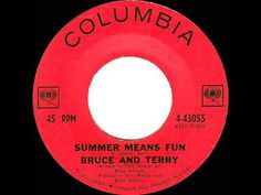 1964 Bruce & Terry - Summer Means Fun - YouTube