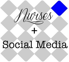 "#Nurses using social media: help answer these questions for a nursing student!    ""Nurses and Social Media: Crowdsourcing a Nursing Student's Questions"""