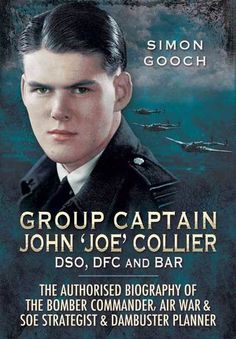 Group Captain John 'Joe' Collier DSO, DFC and Bar biography is now available as an ebook!