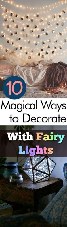 10 Magical Ways to Decorate With Fairy Lights - How to Decorate With Fairy Lights, Fairy Light Decor, DIY Fairy Lights, DIY Home, DIY Home Stuff, Home Stuff, Home Decor, DIY Home Decor, Popular Pin