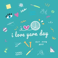 I Love Yarn Day is October 14 this year!  Hop off of Pinterest and go make something with yarn!  :)