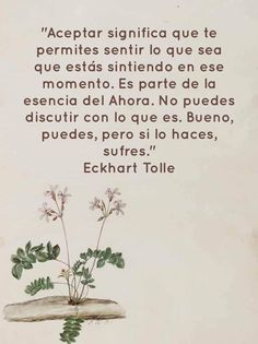 Eckhart Tolle, Frases, Affirmations, Parts Of The Mass