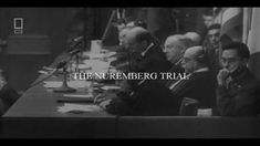 Part 19 Nuremberg Trials World History, World War Ii, Nuremberg Trials, Bring Me The Horizon, Great Stories, American History, Documentaries, How To Become, The Incredibles