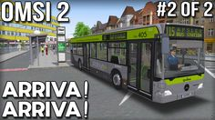 Arriva Arriva! OMSI 2 Bus Simulator (Part 2 of 2)