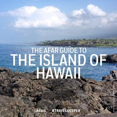 """From Kona's sunny western side to Hilo's lush eastern side, Hawaii's """"Big Island"""" offers landscapes and activities for anyone who travels across the Pacific Ocean."""