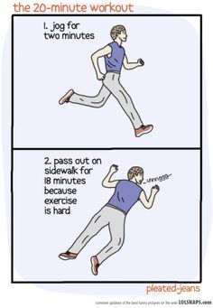 My kind of exercise routine ;)