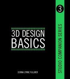3D:n teoriaa ja käytäntöjä Vinkkejä 3D-mallinnuksen ja -sovellusten oppien ensiaskeleita ottavalle. Professional References, Design Basics, Got Books, Model Building, 3d Design, Design Ideas, Reading Online, Three Dimensional, Author