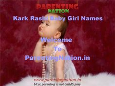 Welcome To Kark Rashi Baby Girl Names With Meanings, Here You Can Find Large Collection Of Indian Baby Names With Meaning. Brought To You By ParentingNation.in.