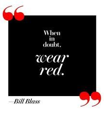Wear red..