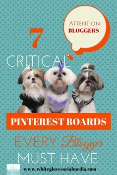 Pinterest marketing expert Anna Bennett tips for bloggers: 7 Critical Pinterest Boards Every Blogger Must Have. CLICK HERE to learn more http://www.whiteglovesocialmedia.com/pinterest-expert-7-critical-pinterest-boards-every-blogger-must/