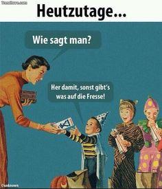 """Auf """"Neu-Deutsch"""" reden sie heute so... unsere Kleinen."""