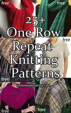 Knitting Patterns With One Row Repeats. Most patterns are free
