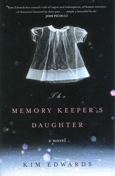 """Read """"The Memory Keeper's Daughter A Novel"""" by Kim Edwards available from Rakuten Kobo. A New York Times bestseller by Kim Edwards, The Memory Keeper's Daughter is a brilliantly crafted novel of parallel l. This Is A Book, I Love Books, Great Books, The Book, Books To Read, Amazing Books, Ya Books, Book Club Books, Book Lists"""