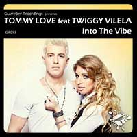 Tommy Love Feat. Twiggy Vilela – Into The Vibe